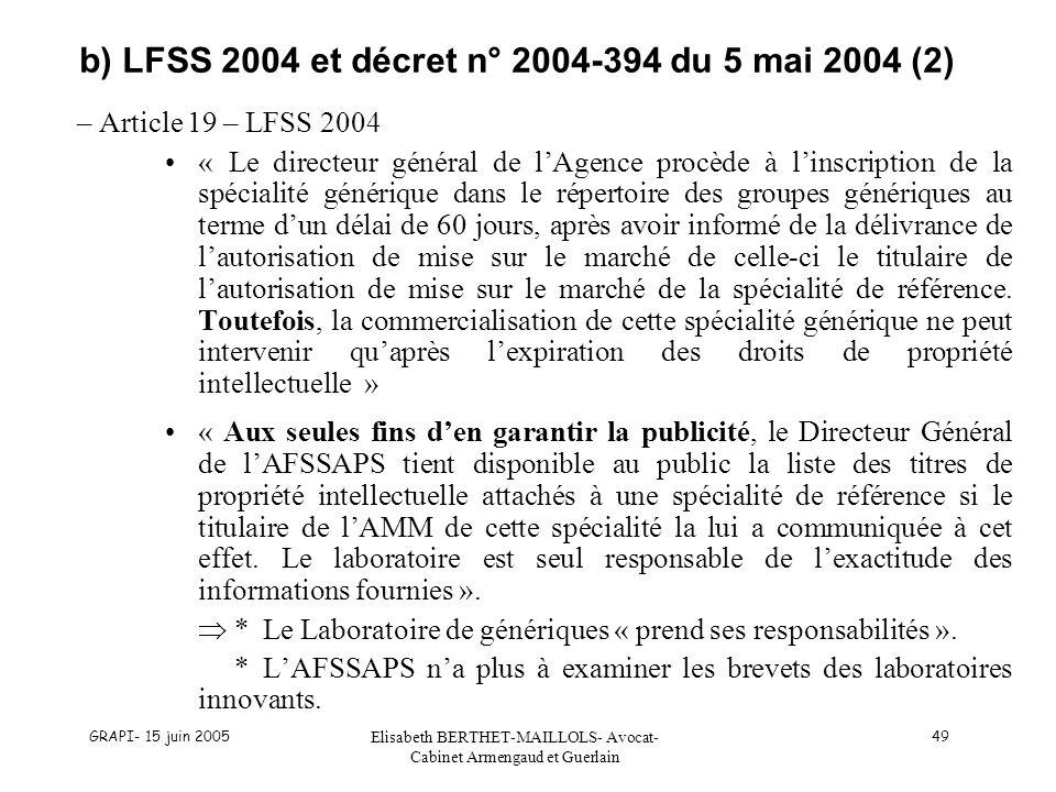 b) LFSS 2004 et décret n° 2004-394 du 5 mai 2004 (2)