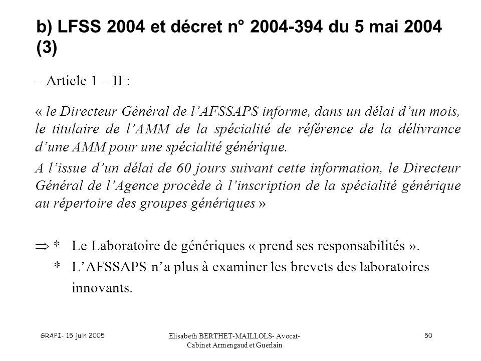 b) LFSS 2004 et décret n° 2004-394 du 5 mai 2004 (3)