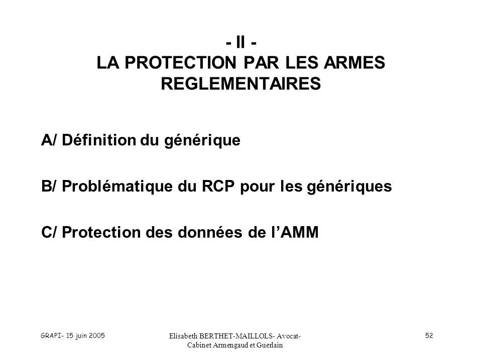 - II - LA PROTECTION PAR LES ARMES REGLEMENTAIRES