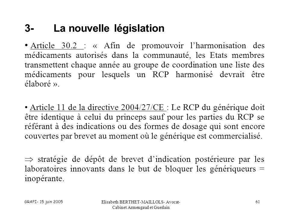3- La nouvelle législation
