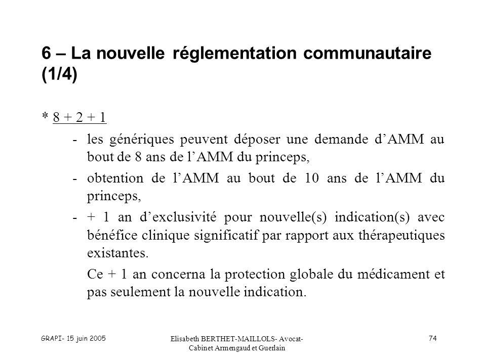 6 – La nouvelle réglementation communautaire (1/4)