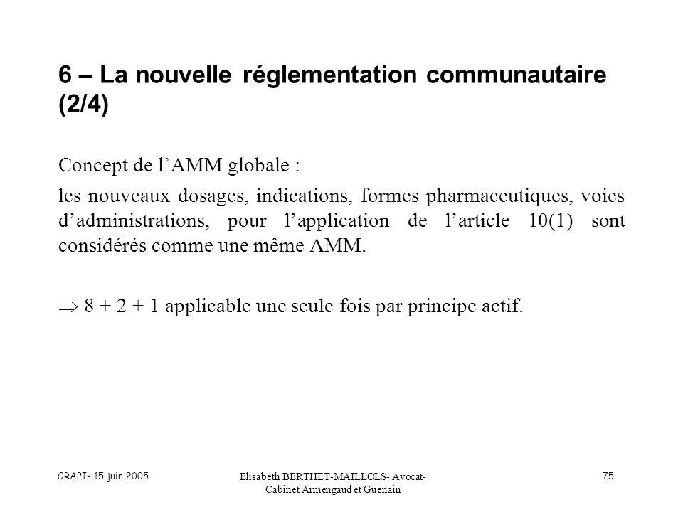 6 – La nouvelle réglementation communautaire (2/4)