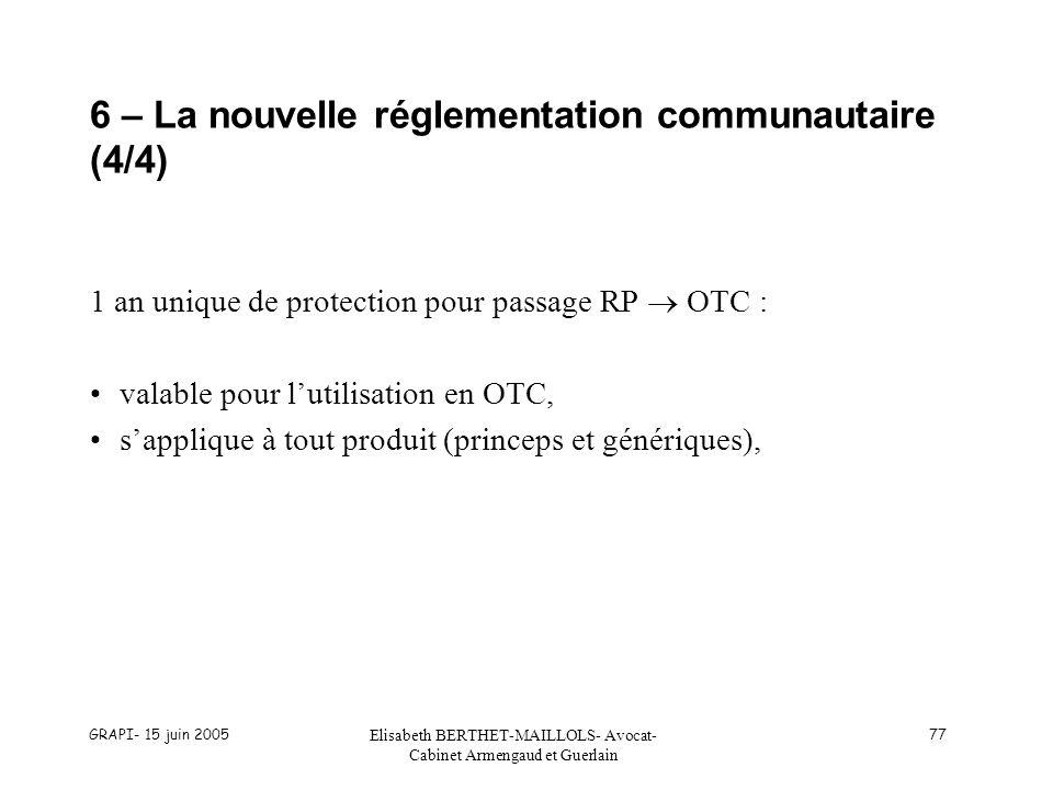 6 – La nouvelle réglementation communautaire (4/4)