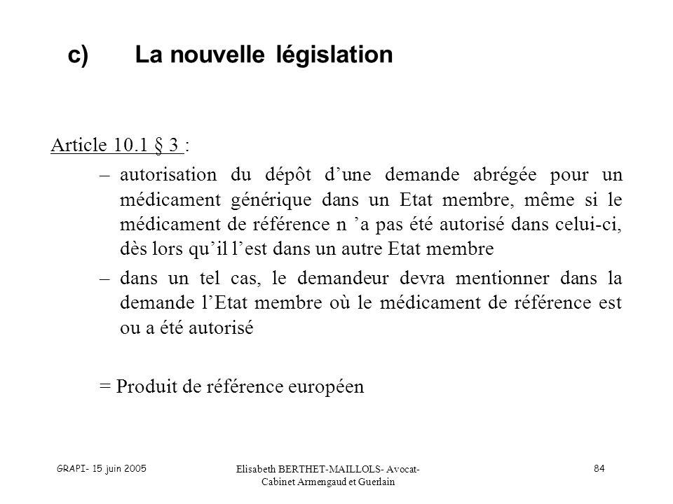 c) La nouvelle législation