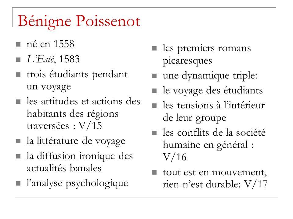 Bénigne Poissenot né en 1558 les premiers romans picaresques