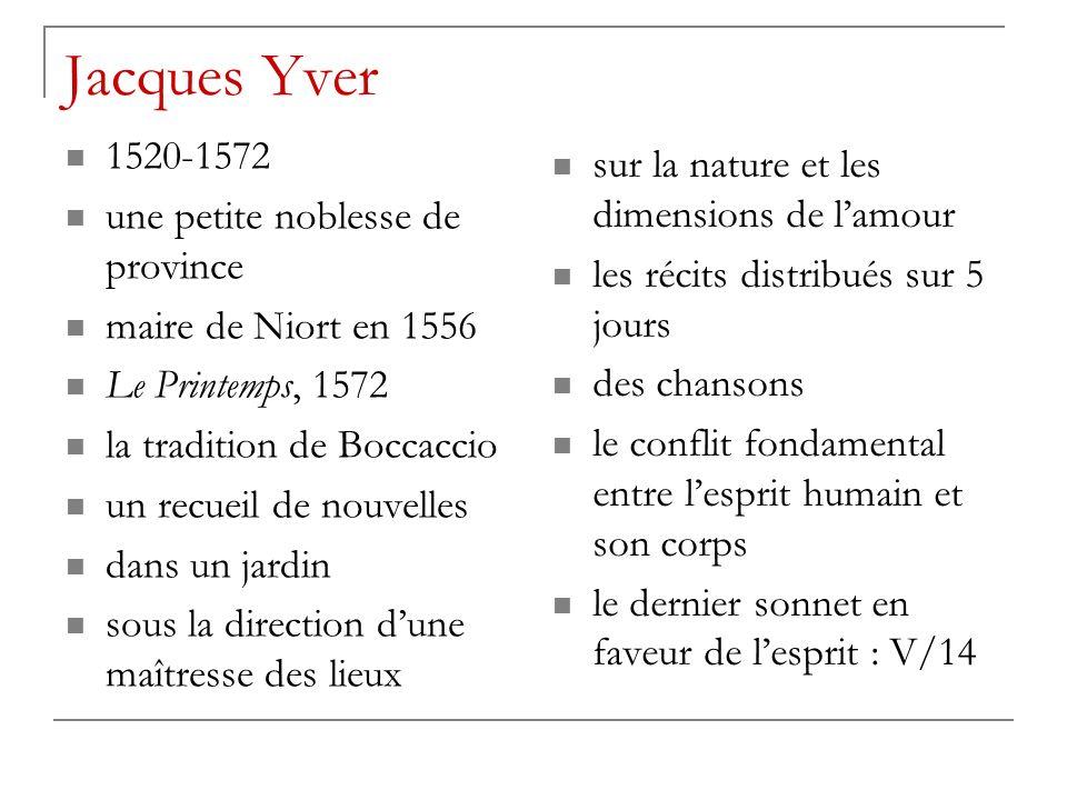 Jacques Yver 1520-1572 sur la nature et les dimensions de l'amour