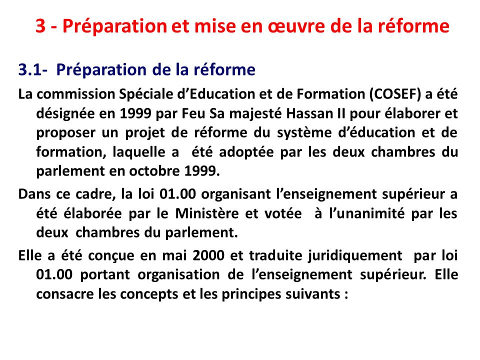 3 - Préparation et mise en œuvre de la réforme