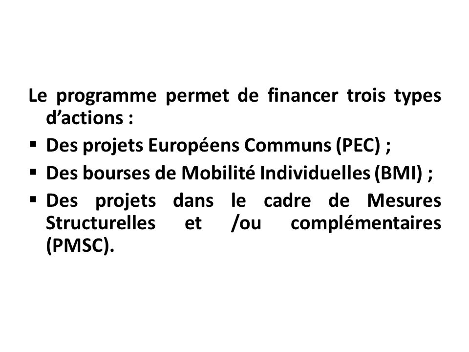 Le programme permet de financer trois types d'actions :