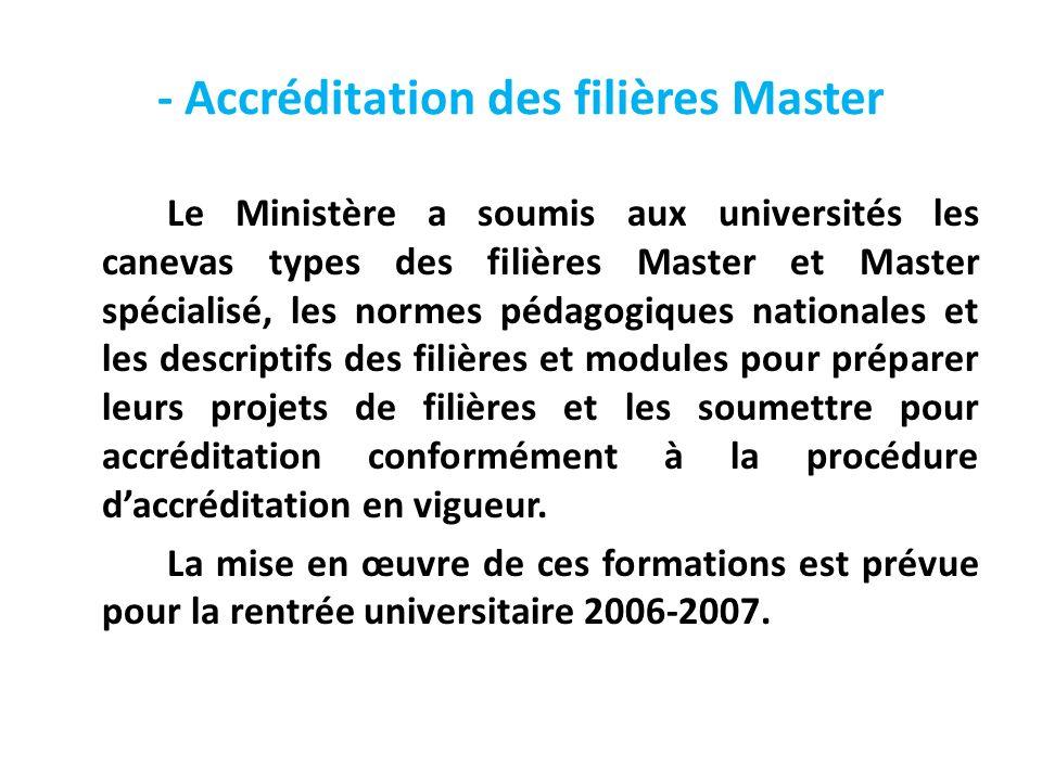- Accréditation des filières Master