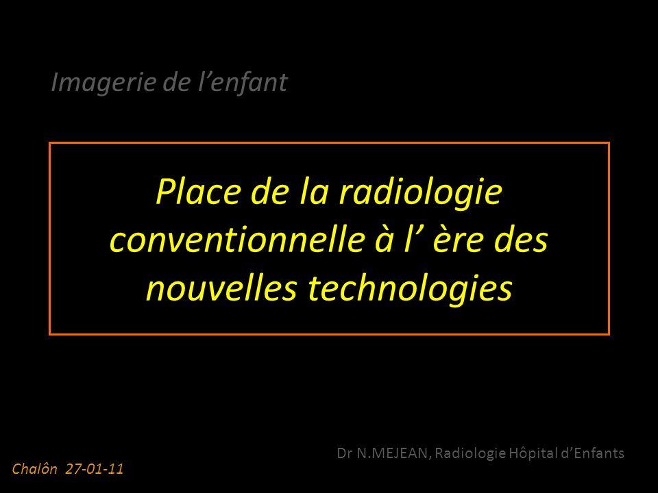 Dr N.MEJEAN, Radiologie Hôpital d'Enfants