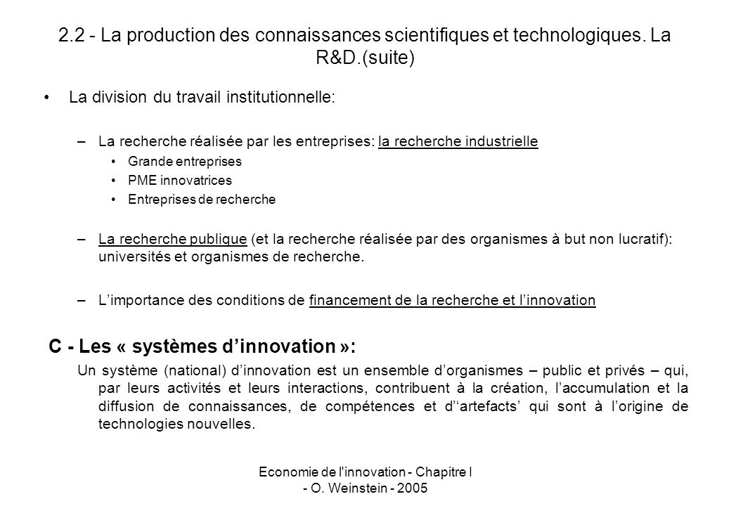 Economie de l innovation - Chapitre I - O. Weinstein - 2005