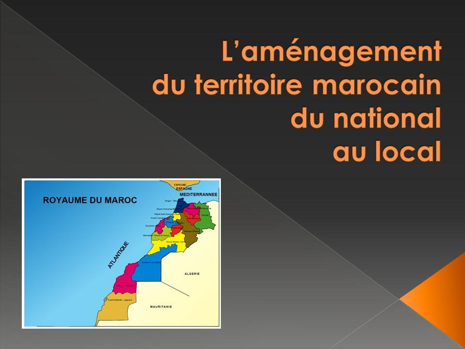 L'aménagement du territoire marocain du national au local
