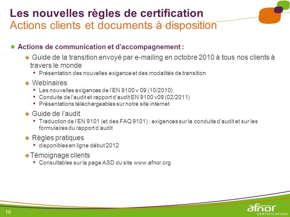 Les nouvelles règles de certification Actions clients et documents à disposition