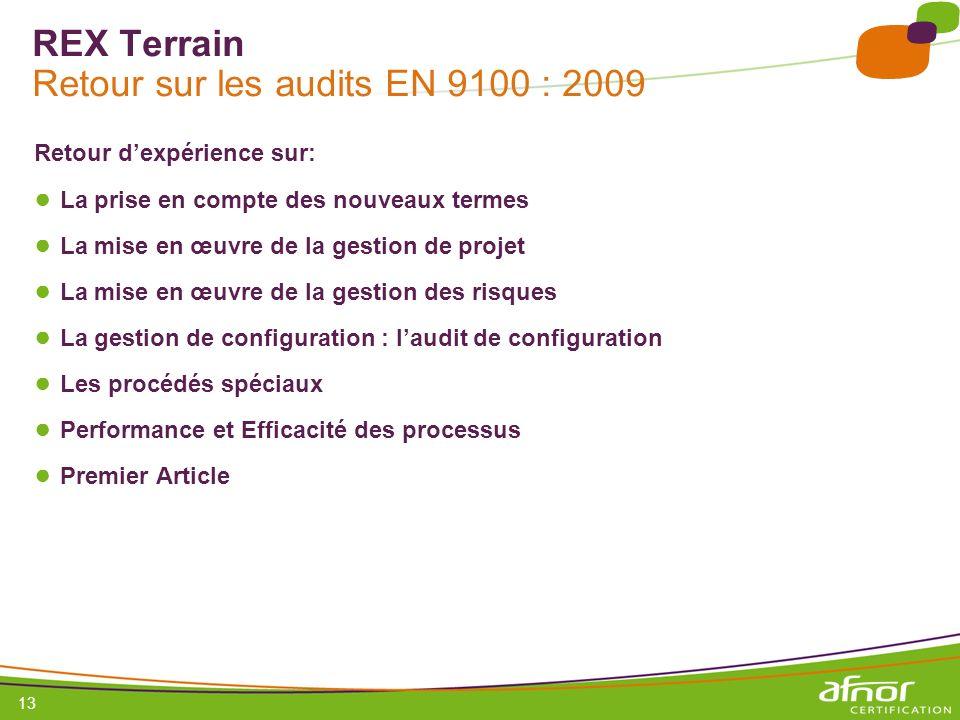 REX Terrain Retour sur les audits EN 9100 : 2009