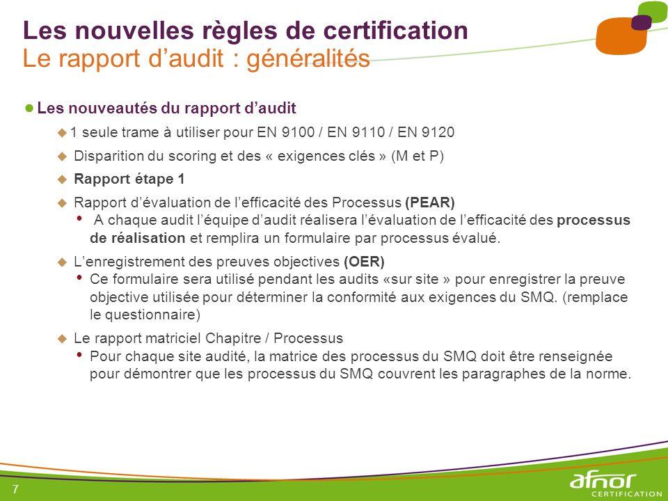 Les nouvelles règles de certification Le rapport d'audit : généralités