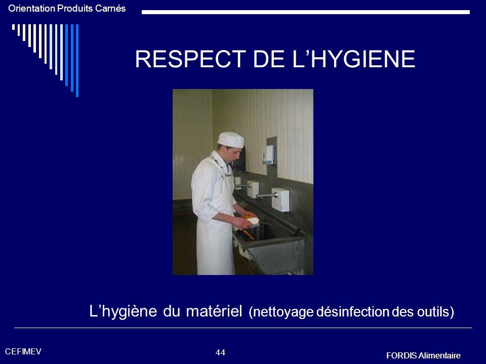 L'hygiène du matériel (nettoyage désinfection des outils)