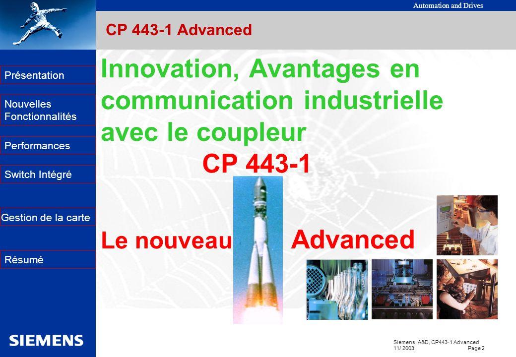 Innovation, Avantages en communication industrielle avec le coupleur
