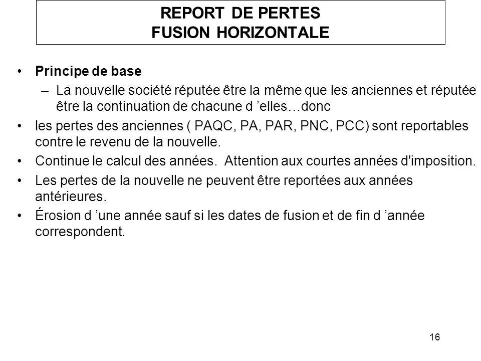 REPORT DE PERTES FUSION HORIZONTALE