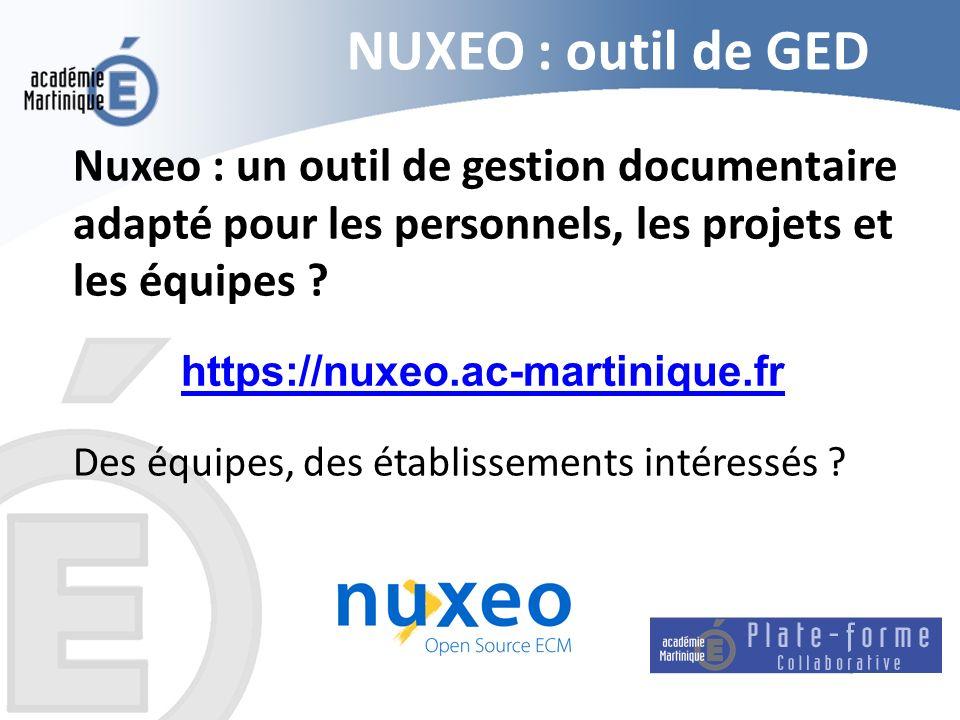 NUXEO : outil de GED Nuxeo : un outil de gestion documentaire adapté pour les personnels, les projets et les équipes