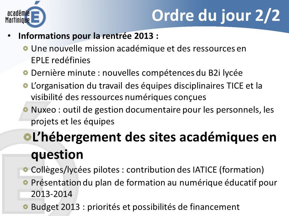 Ordre du jour 2/2 L'hébergement des sites académiques en question