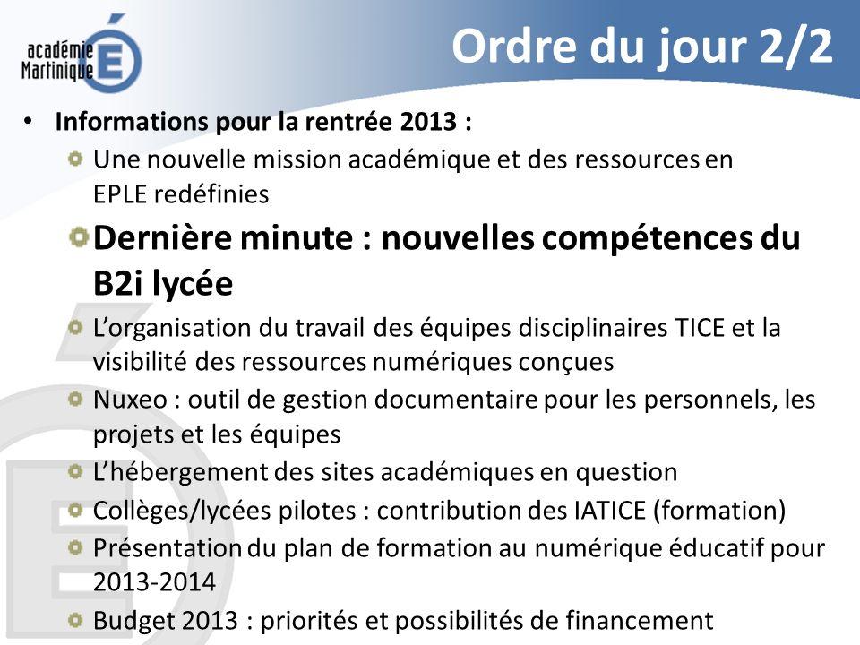 Ordre du jour 2/2 Dernière minute : nouvelles compétences du B2i lycée