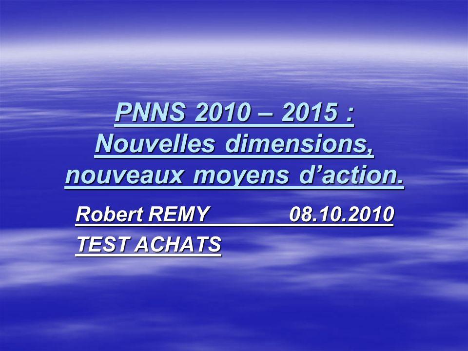 PNNS 2010 – 2015 : Nouvelles dimensions, nouveaux moyens d'action.