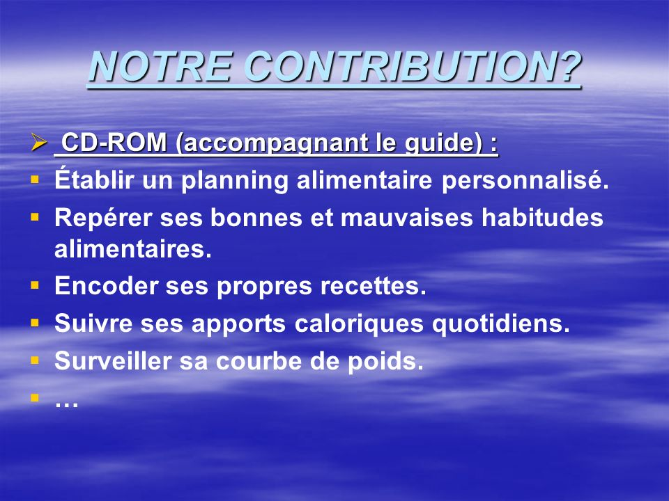 NOTRE CONTRIBUTION CD-ROM (accompagnant le guide) :