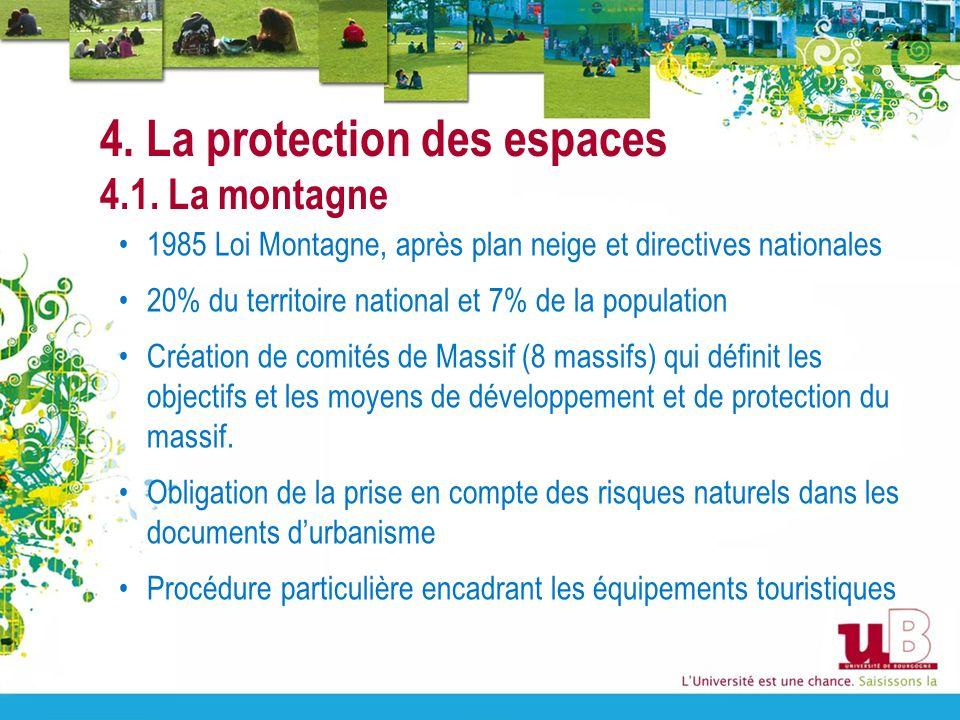 4. La protection des espaces 4.1. La montagne