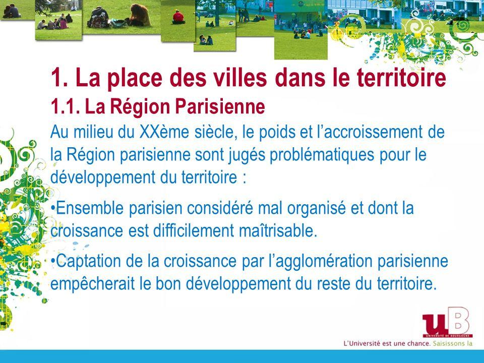 1. La place des villes dans le territoire 1.1. La Région Parisienne