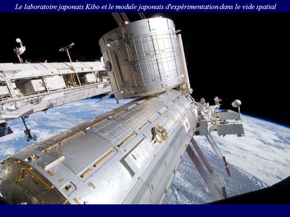 Le laboratoire japonais Kibo et le module japonais d expérimentation dans le vide spatial