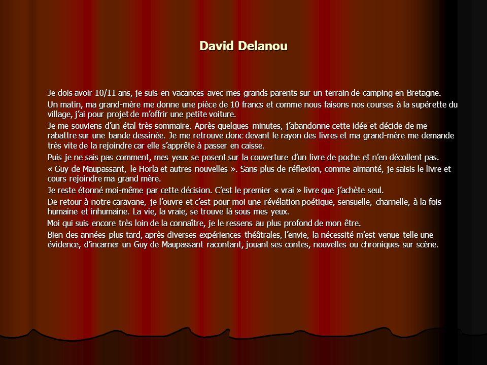 David Delanou Je dois avoir 10/11 ans, je suis en vacances avec mes grands parents sur un terrain de camping en Bretagne.
