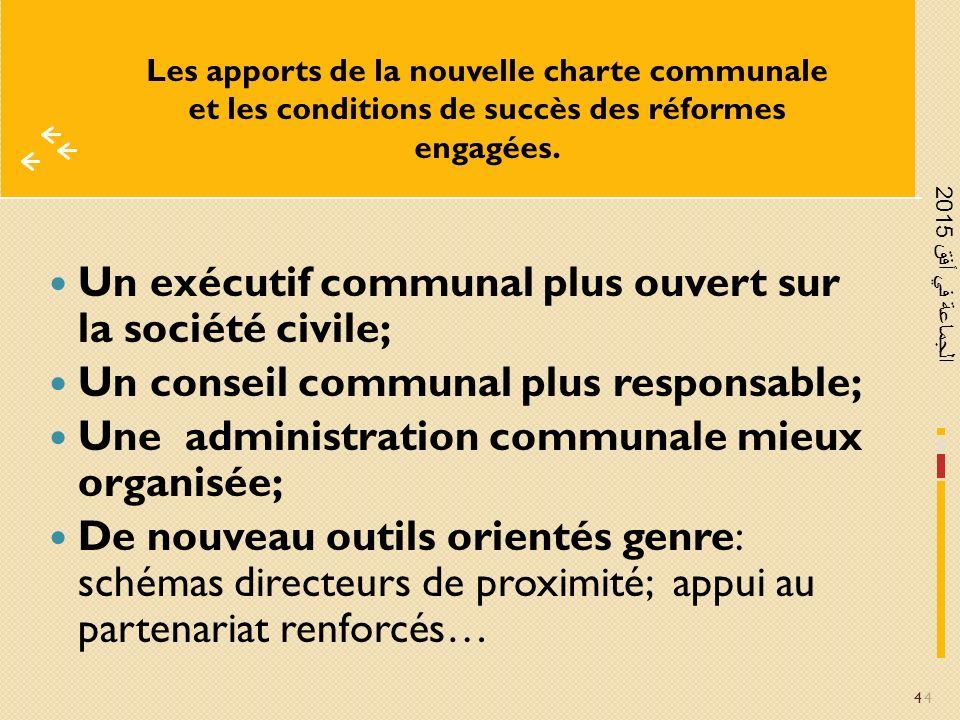 Un exécutif communal plus ouvert sur la société civile;