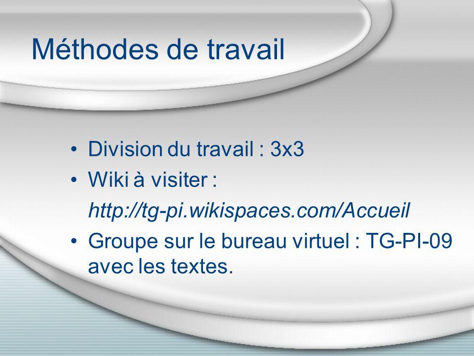 Méthodes de travail Division du travail : 3x3 Wiki à visiter :