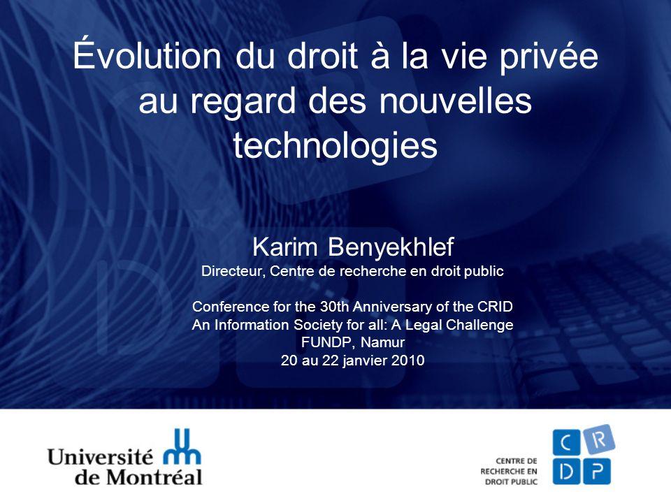 Évolution du droit à la vie privée au regard des nouvelles technologies