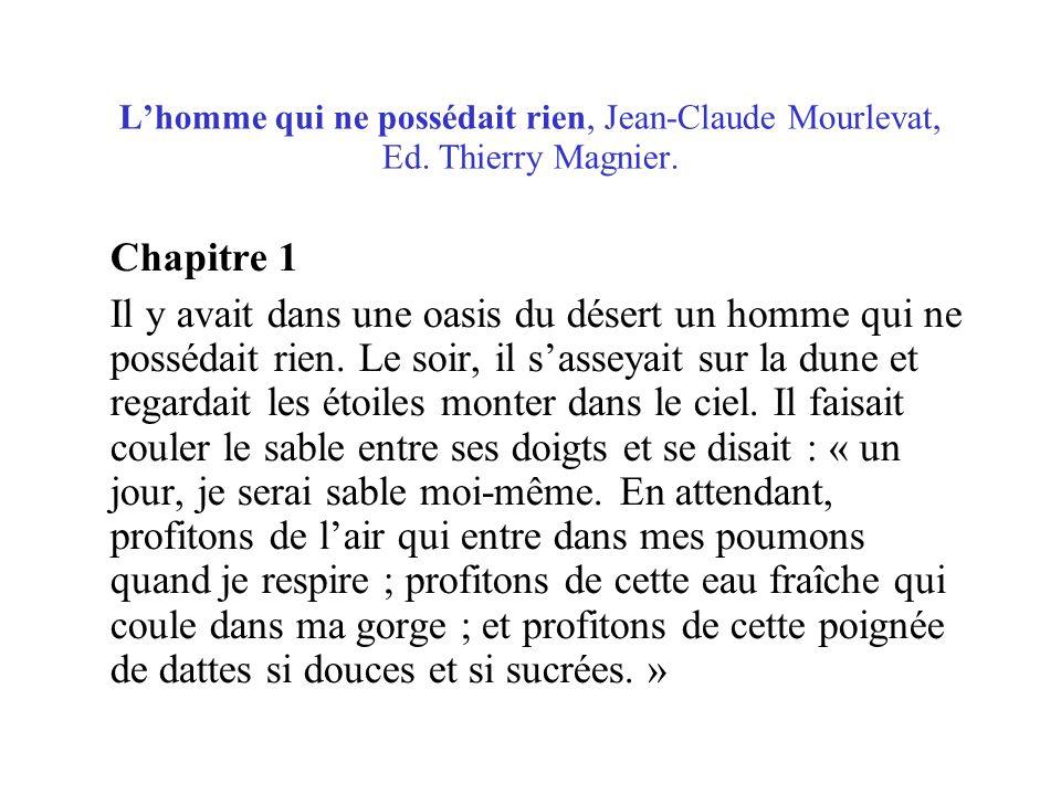 L'homme qui ne possédait rien, Jean-Claude Mourlevat, Ed