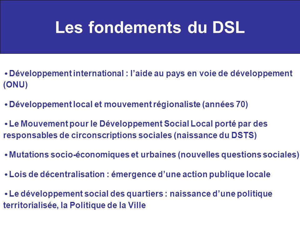 Les fondements du DSL •Développement international : l'aide au pays en voie de développement (ONU)