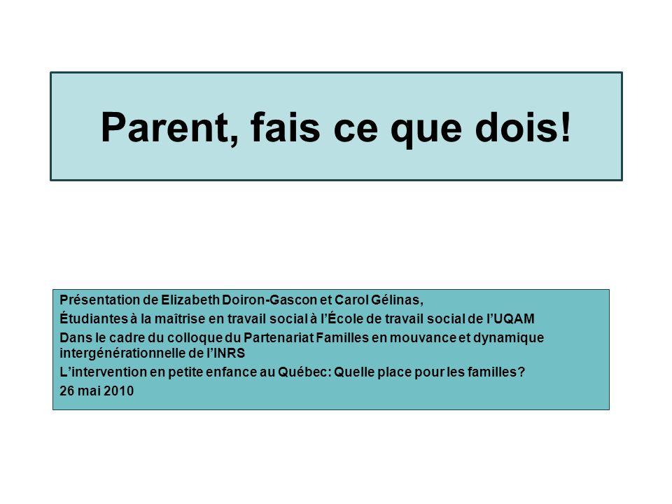 Parent, fais ce que dois! Présentation de Elizabeth Doiron-Gascon et Carol Gélinas,