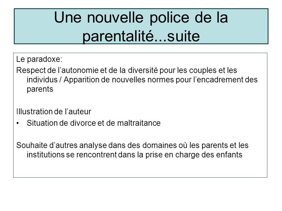Une nouvelle police de la parentalité...suite
