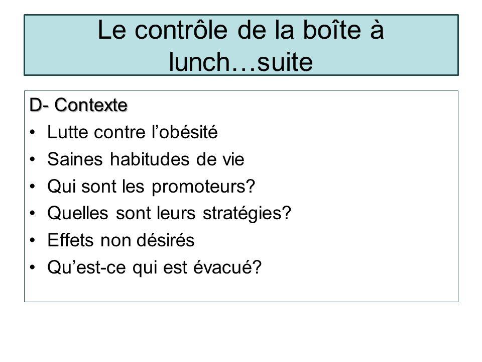 Le contrôle de la boîte à lunch…suite