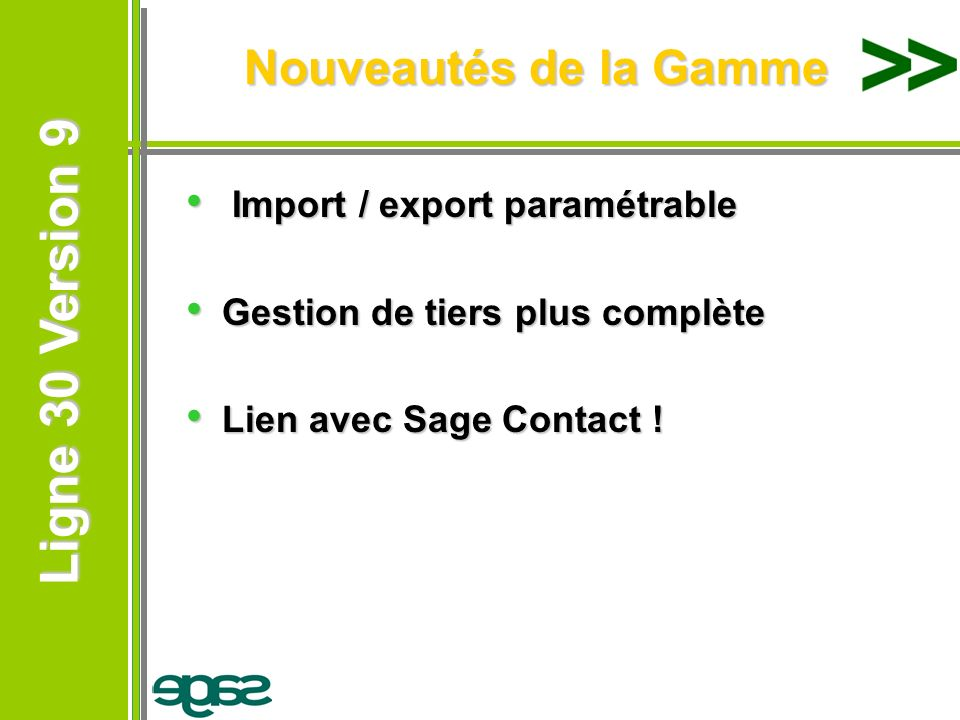 Nouveautés de la Gamme Import / export paramétrable