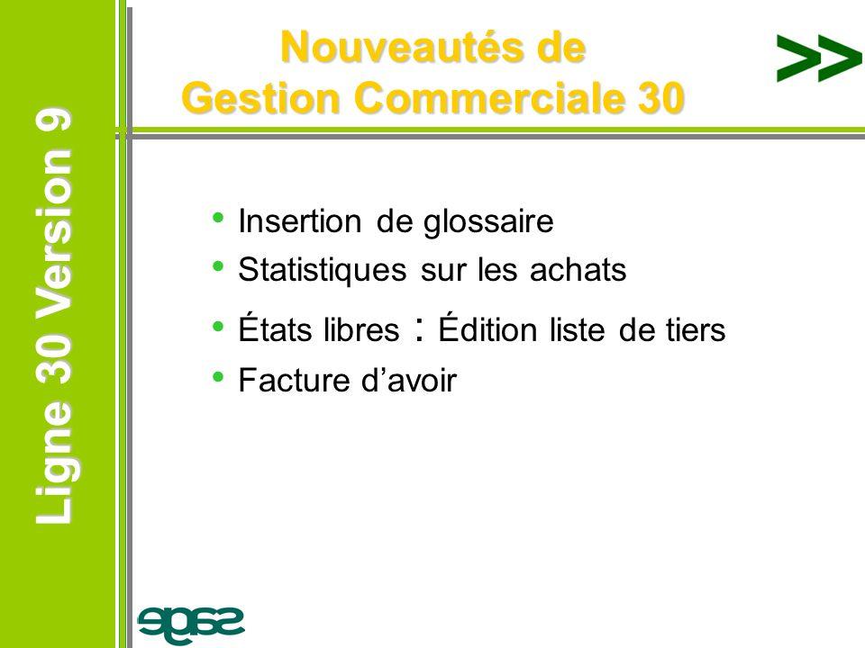 Nouveautés de Gestion Commerciale 30