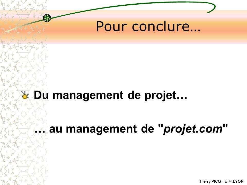 Pour conclure… Du management de projet…