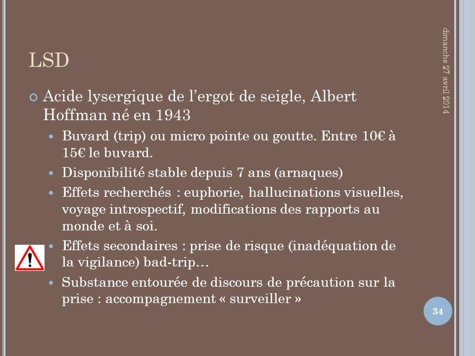 LSD Acide lysergique de l'ergot de seigle, Albert Hoffman né en 1943