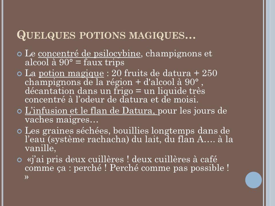 Quelques potions magiques…