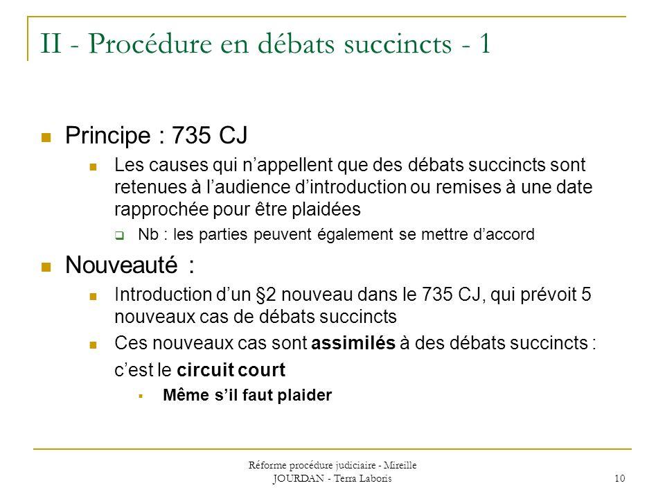 II - Procédure en débats succincts - 1
