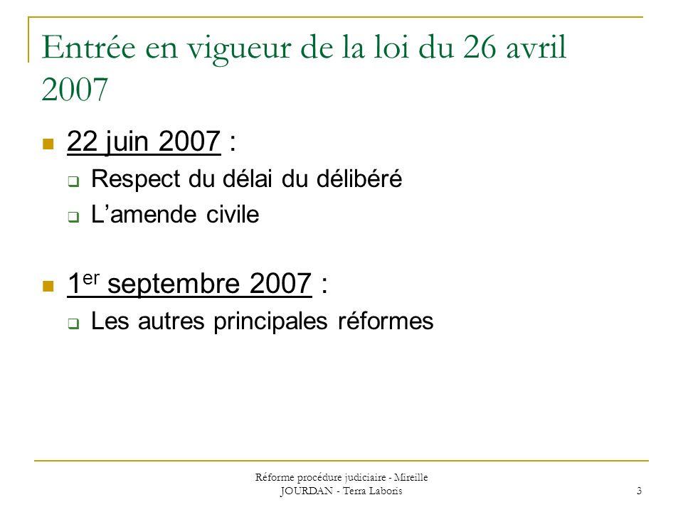 Entrée en vigueur de la loi du 26 avril 2007