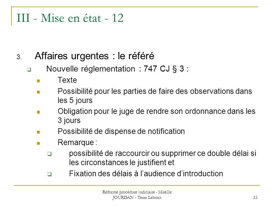 Réforme procédure judiciaire - Mireille JOURDAN - Terra Laboris