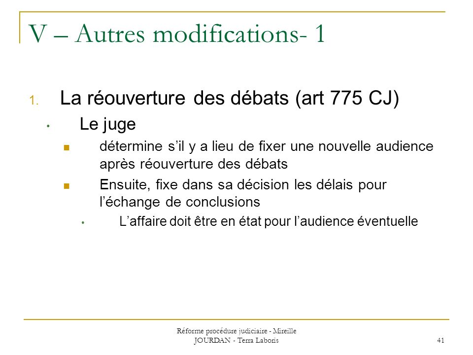 V – Autres modifications- 1