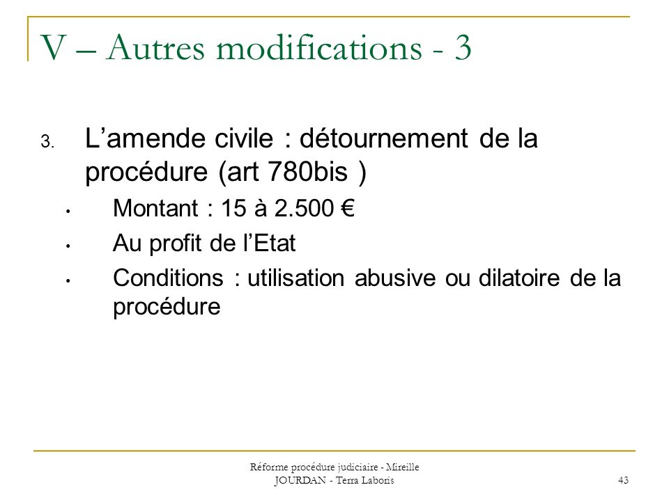 V – Autres modifications - 3