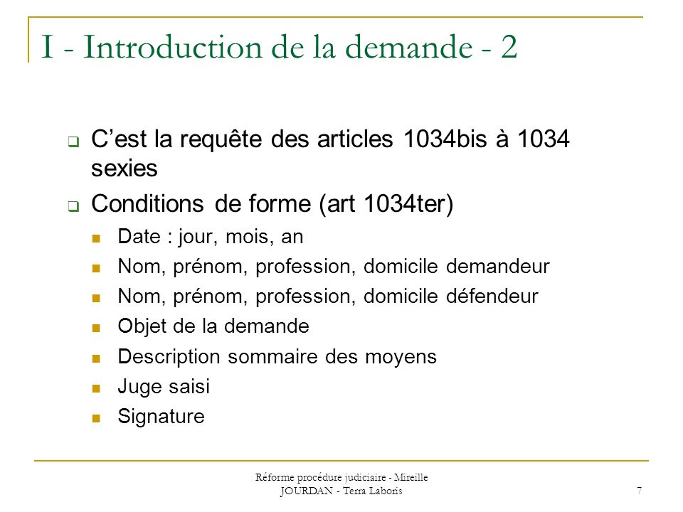I - Introduction de la demande - 2